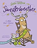 img - for Sweaterweather: & Other Short Stories book / textbook / text book