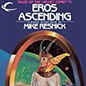 Eros Ascending: Tales of the Velvet Comet, Book 1 (       UNABRIDGED) by Mike Resnick Narrated by Nancy Linari