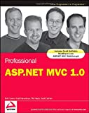 Professional ASP.NET MVC 1.0 (Wrox Programmer to Programmer)