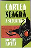 img - for Cartea Neagra a Securitatii book / textbook / text book