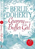 Berlie Doherty Granny Was a Buffer Girl