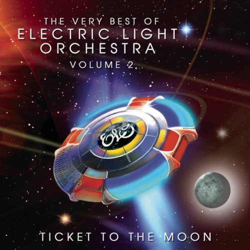 Electric Light Orchestra - The Very Best of ELO, Vol. 2: Ticket to the Moon - Zortam Music