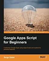 Google Apps Script for Beginners