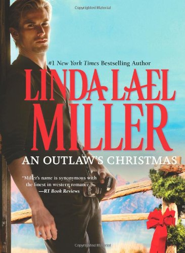 An Outlaw's Christmas (Mckettricks of Texas) by Linda Lael Miller