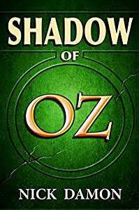 Shadow Of Oz by Nick Damon ebook deal