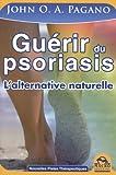 Guérir du psoriasis - L'alternative naturelle