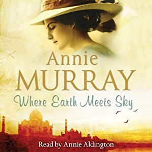 Where Earth Meets Sky | [Annie Murray]