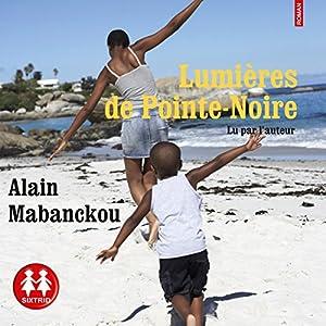 Lumières de Pointe-Noire Audiobook