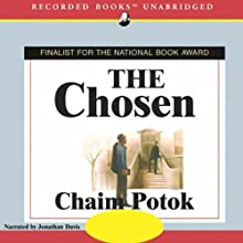 The Chosen (       UNABRIDGED) by Chaim Potok Narrated by Jonathan Davis
