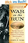 War on the Run: The Epic Story of Rob...