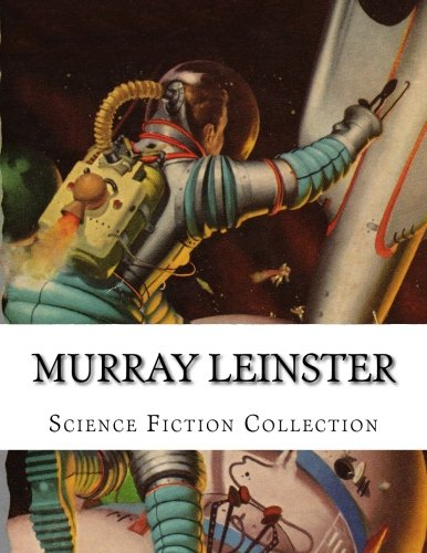 Murray Leinster, Science Fiction Collection
