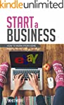 Start a Business: How to Work from Ho...