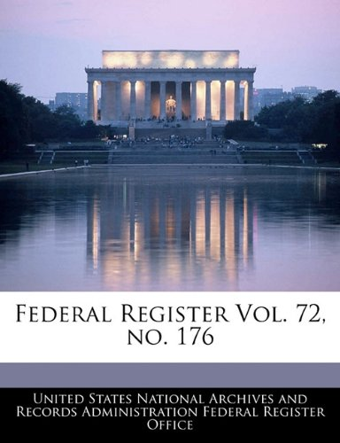 Federal Register Vol. 72, no. 176