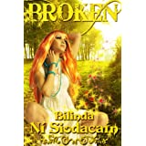 Broken (The Immortal Souls)by Bilinda Ni Siodacain