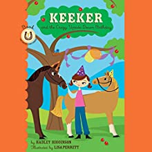 Keeker and the Sneaky Pony Audiobook by Hadley Higgenson Narrated by Jeanne Fishman