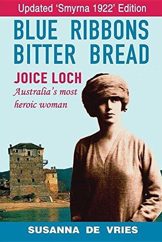 blue-ribbons-bitter-bread-joice-loch-australias-most-heroic-woman
