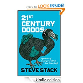 21st Century Dodos: A Collection of Endangered Objects (and Other Stuff)