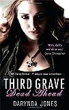 Third Grave Dead Ahead (Charley Davidson 3)