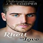 Rhett in Love | J. S. Cooper