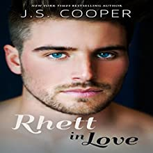 Rhett in Love (       UNABRIDGED) by J. S. Cooper Narrated by Rebecca Roberts