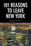 img - for 101 Reasons to Leave New York book / textbook / text book