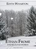 img - for Ethan Frome and Selected Stories (Annotated) (Literary Classics Collection) book / textbook / text book