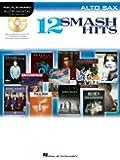 12 Smash Hits: For Alto Sax