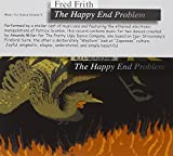 The Happy End Problem by Fred Frith