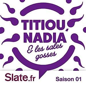 PARENTING (Titiou, Nadia et les sales gosses - Saison 1) Newspaper / Magazine
