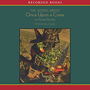 Sisters Grimm: Once Upon a Crime | [Michael Buckley]