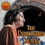 That Undiscovered Country | Nancy Fulda