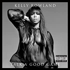 Talk A Good Game [Explicit]