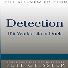 Detection: If it Walks Like a Duck (Bigshots' Bull) (       UNABRIDGED) by Pete Geissler Narrated by Ray Allaire