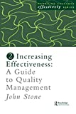 img - for Increasing Effectiveness: A Guide to Quality Management (Managing Colleges Effectively Series) by Stone Mr John Stone John (1997-06-03) Paperback book / textbook / text book