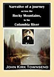 Image of Narrative of a Journey Across the Rocky Mountains to the Columbia River
