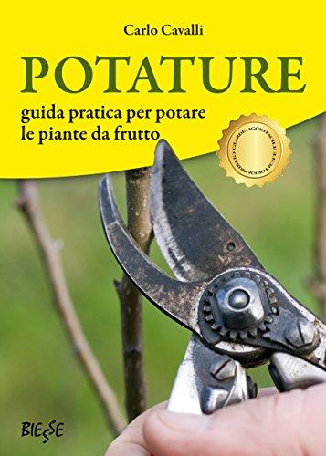 potature-guida-pratica-per-potare-le-piante-da-frutto