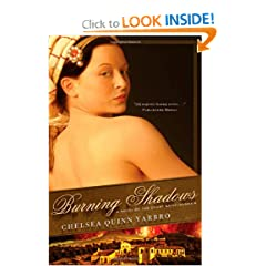 Burning Shadows: A Novel of the Count Saint-Germain (St. Germain) by Chelsea Quinn Yarbro
