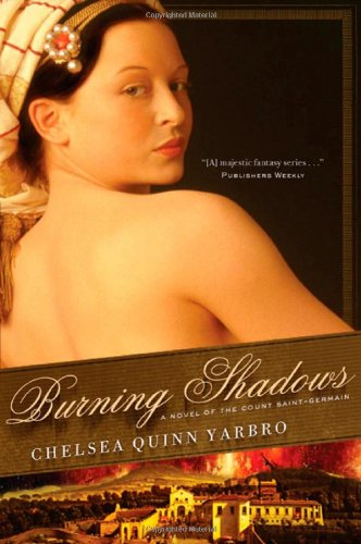 Image of Burning Shadows: A Novel of the Count Saint-Germain (St. Germain)