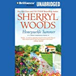 Honeysuckle Summer: Sweet Magnolias, Book 7 (       UNABRIDGED) by Sherryl Woods Narrated by Mary Robinette Kowal