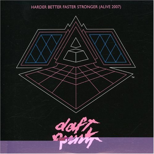 Daft Punk - Harder, Better, Faster, Stronger - Zortam Music