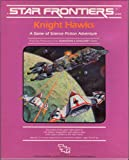 Star Frontiers: Knight Hawks (Boxed Set) (088038347X) by Douglas Niles