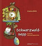 Schwarzwaldsepp. Auch eine Weihnachtsgeschichte