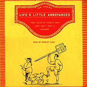 Life's Little Annoyances Audiobook
