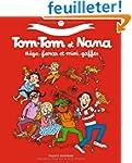 Le meilleur de Tom-Tom et Nana - M�ga...
