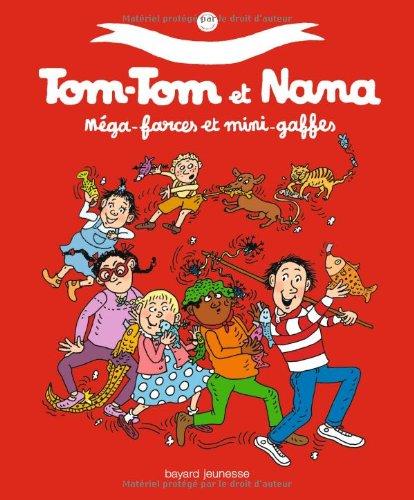 Le Meilleur de Tom-Tom et Nana n° 1 Méga-farces et mini-gaffes