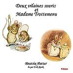 Deux vilaines souris et Madame Trotte-Menu | Beatrix Potter
