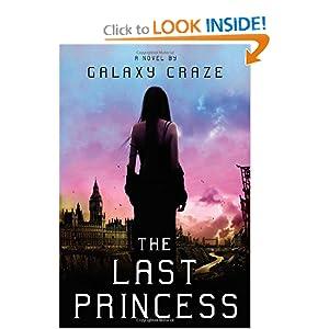 The Last Princess - Galaxy Craze
