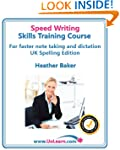 Speedwriting Skills Training Course:...