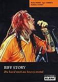 echange, troc Robin Ferre, Igor Thiriez et Mathieu Yassef - RIFF STORY Du hard rock au heavy metal