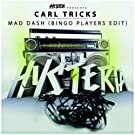 Mad Dash (Bingo Players Edit)